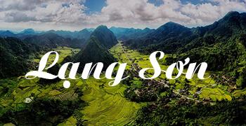 Những địa điểm du lịch tại Lạng Sơn nổi bật và được yêu thích nhất